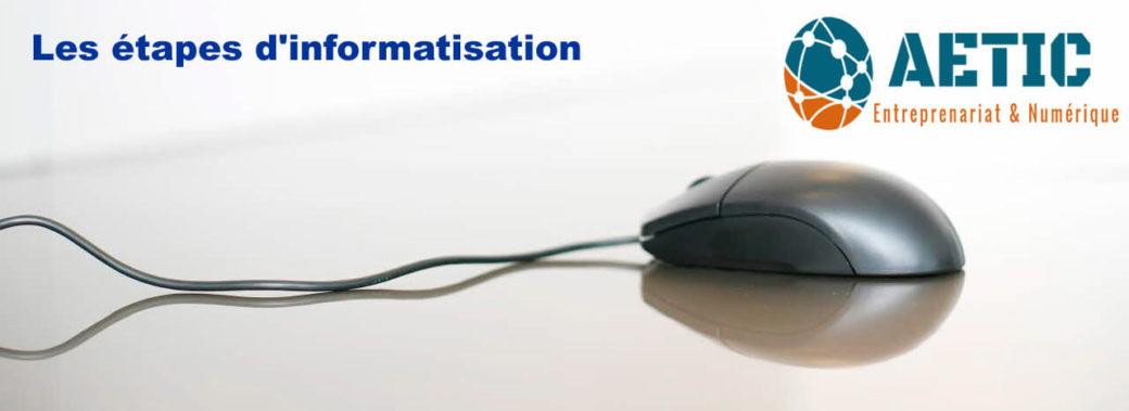 Etapes d'informatisation